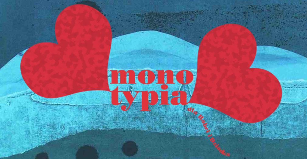 MONOTYPIA warsztaty bwa