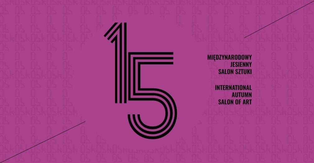 15. Międzynarodowy Jesienny Salon Sztuki - BWA Ostrowiec